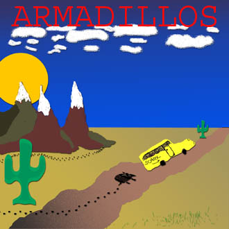 A future releaseThe Armadillo Waltz lives on!