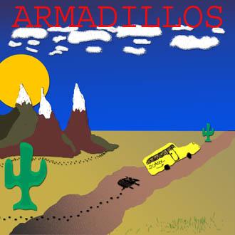 A future releaseThe Armadillo Waltz lives on!